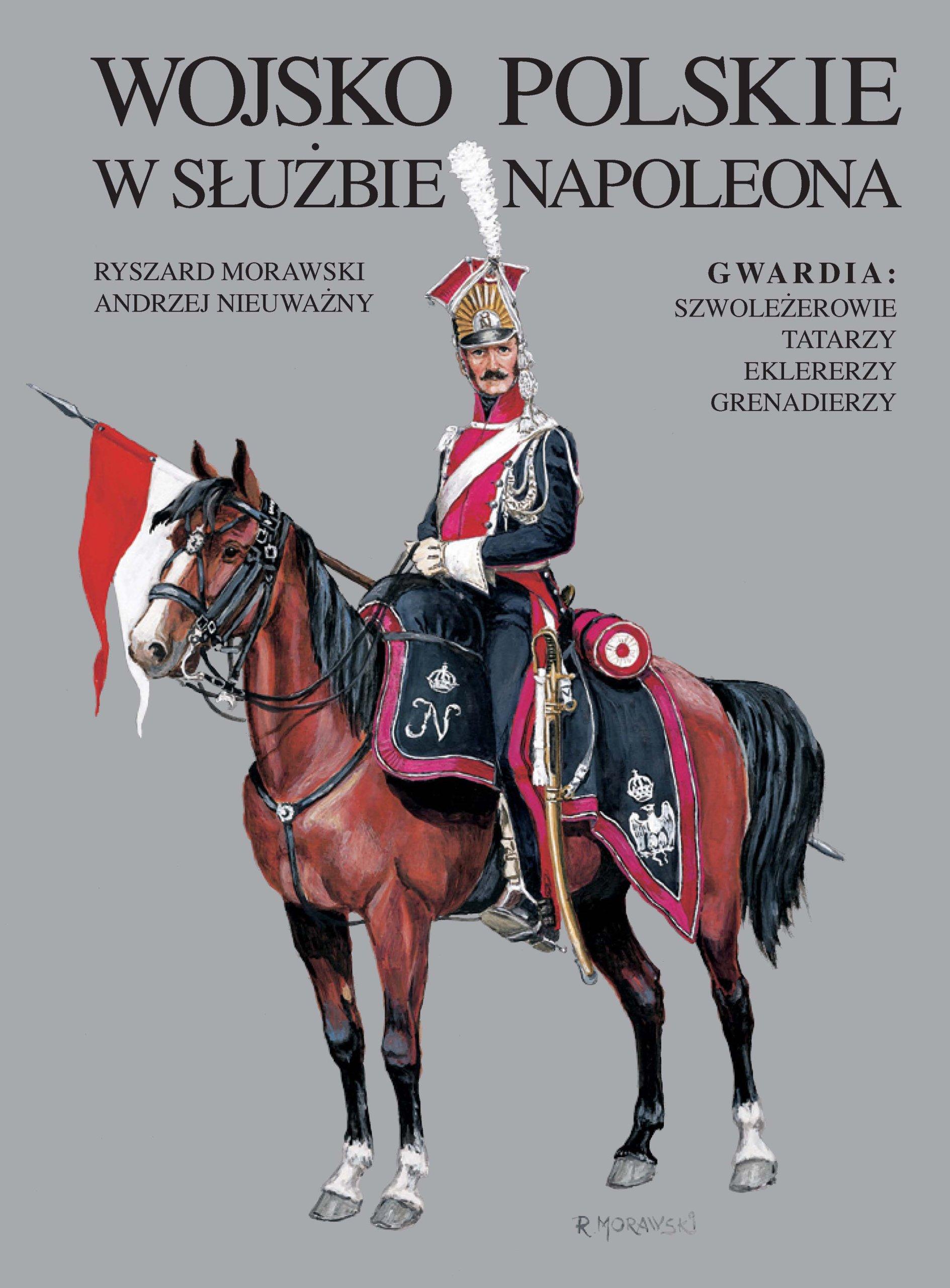 Gwardia Napoleona. Szwoleżerowie, Tatarzy ....