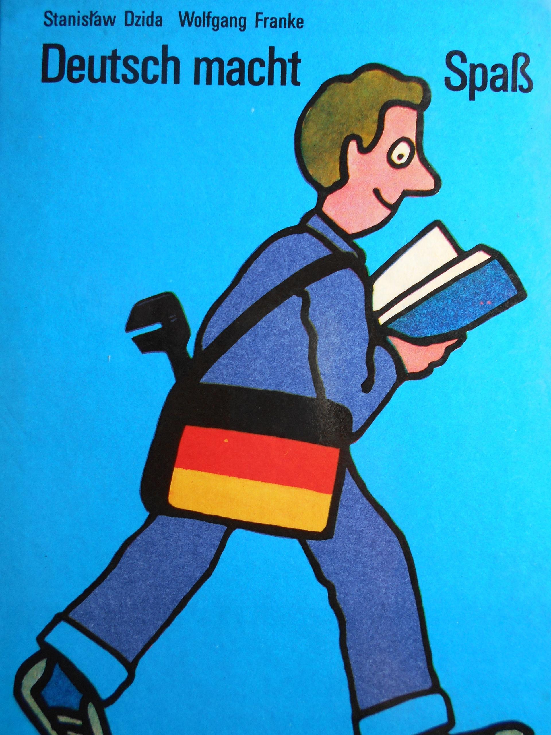 Znalezione obrazy dla zapytania Stanisław Dzida Wolfgang Franke : Deutsch macht Spass - Kurs języka niemieckiego dla początkujących