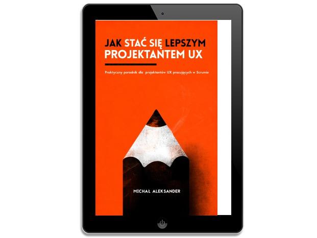 Jak stać się lepszym projektantem UX