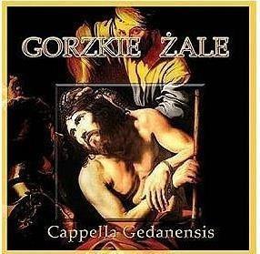 Cappella Gedanensis - Gorzkie Żale CD
