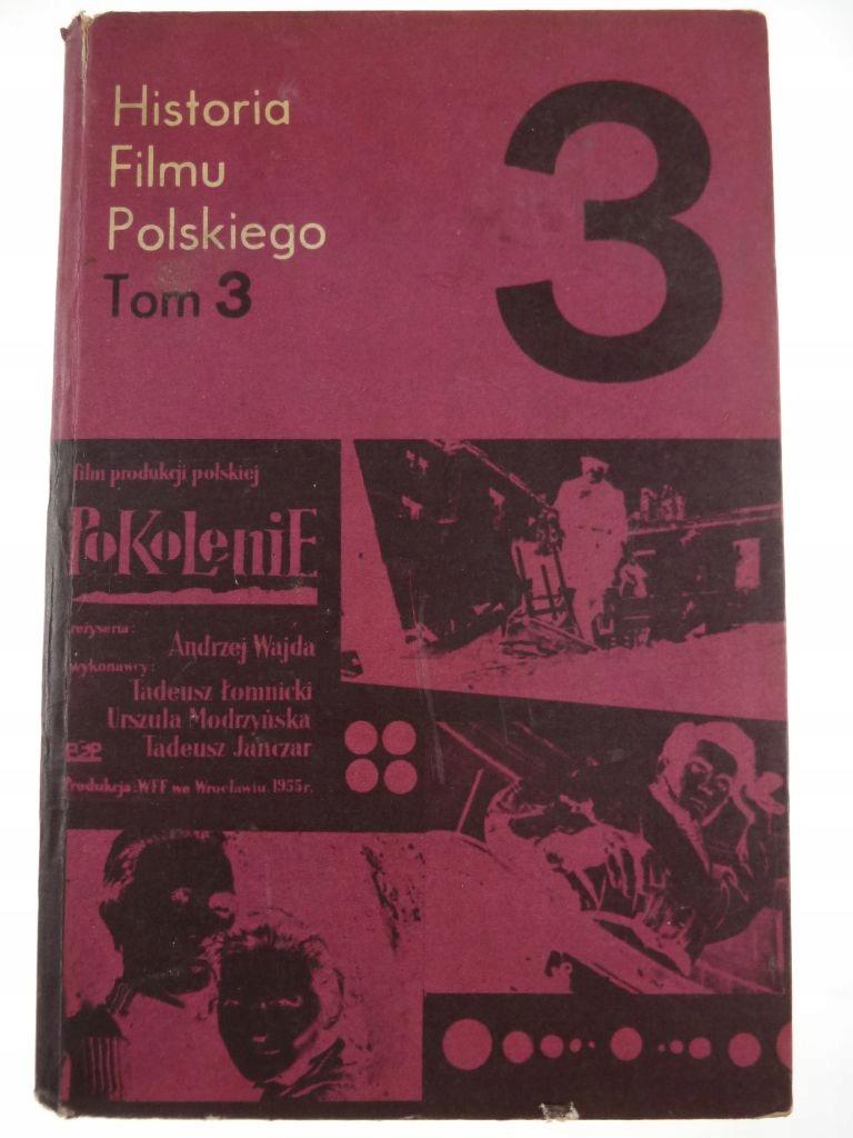 Znalezione obrazy dla zapytania Historia Filmu Polskiego Tom 3.