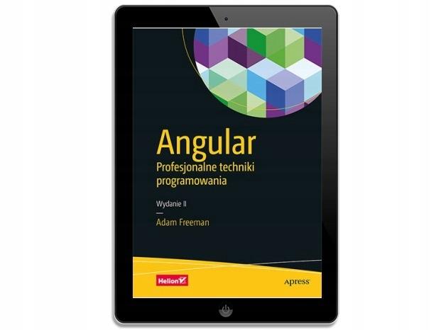 Angular. Profesjonalne techniki programowania