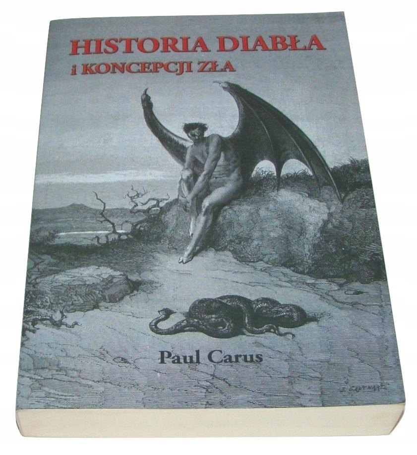 Historia diabła i koncepcji zła Carus /SRL