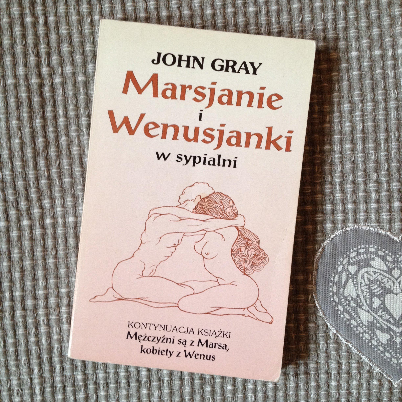 Mars And Venus In The Bedroom: MARSJANIE I WENUSJANKI W SYPIALNI PDF