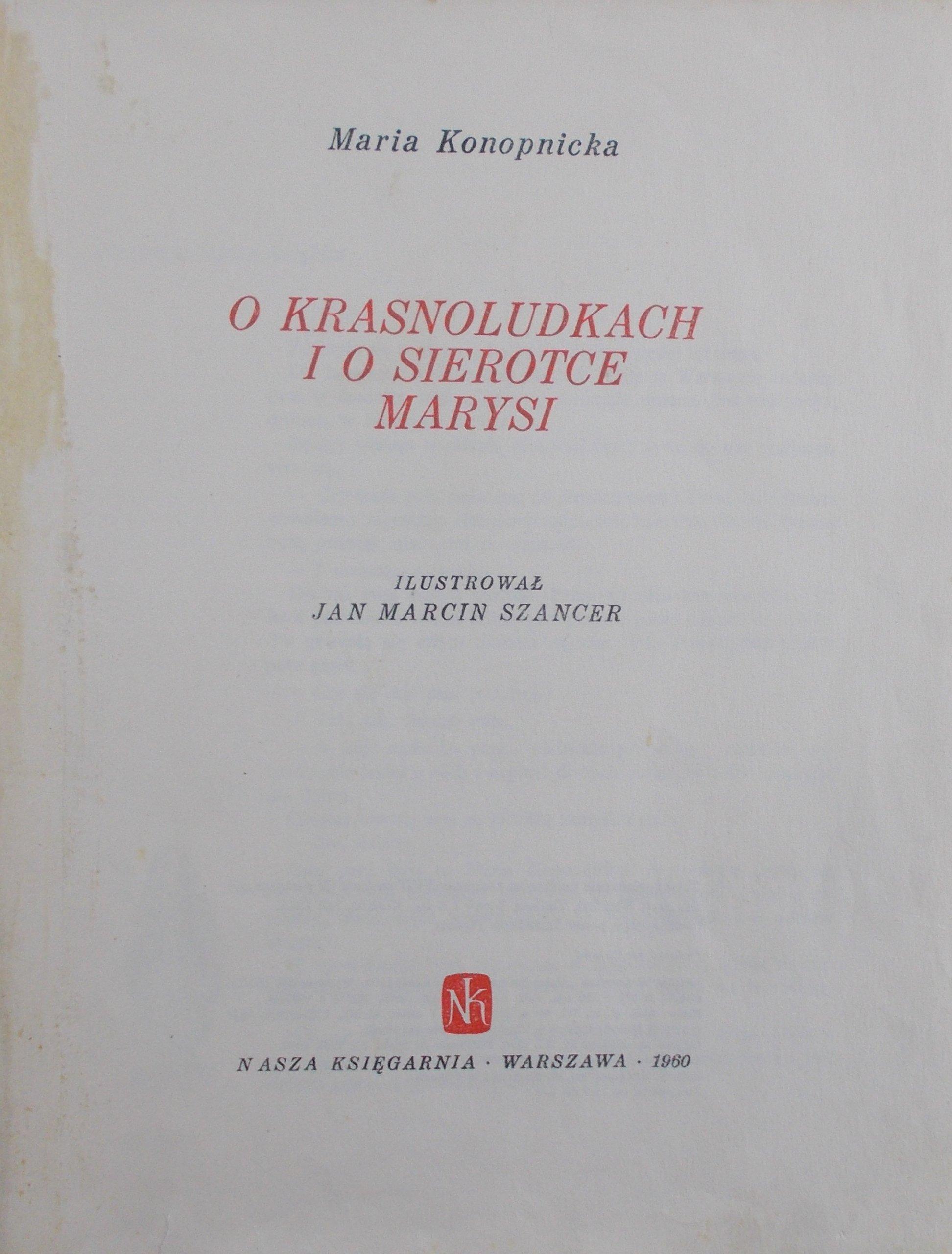 Maria Konopnicka O Krasnoludkach I O Sierotce 7136508943
