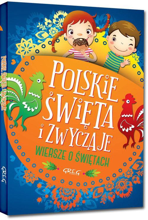 Polskie święta I Zwyczaje Wiersze O świętach Agata