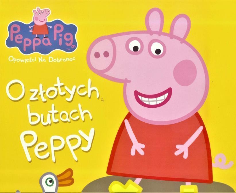 świnka Peppa Opowieści Na Dobranoc O Złotych