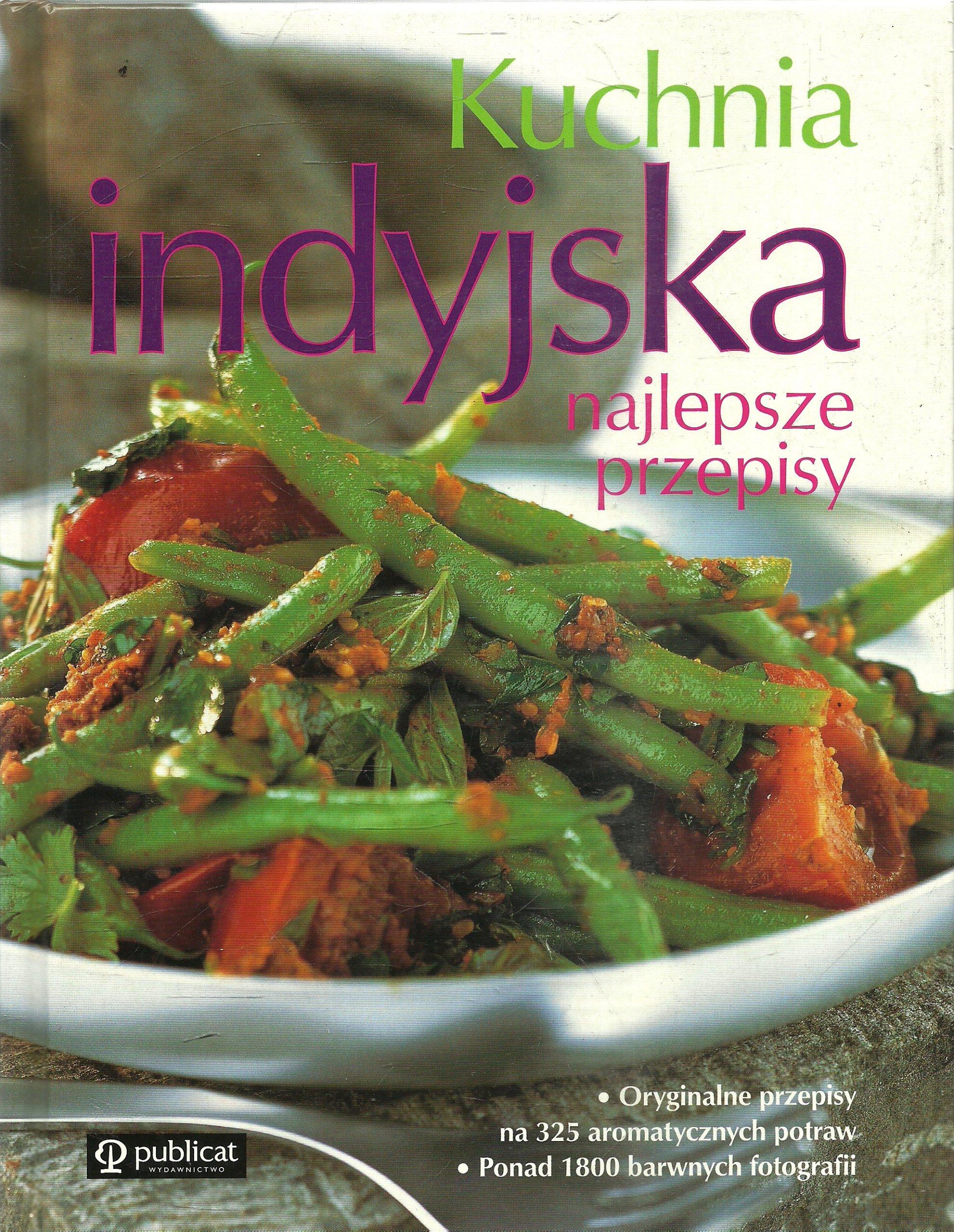 Kuchnia Indyjska Najlepsze Przepisy H11 7302776344