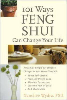 Nancy Wydra 101 Ways Feng Shui Can Change Your Lif