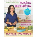 Książka kucharska Dieta przyspieszająca metabolizm Haylie Pomroy