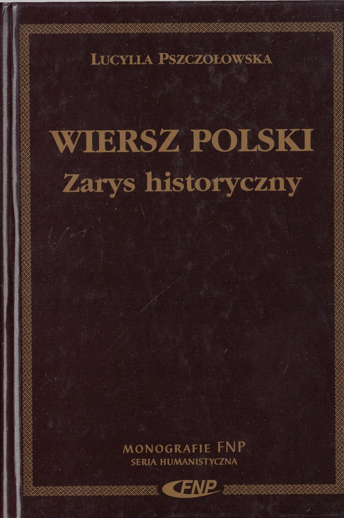 Wiersz Polski Zarys Historyczny Pszczołowska