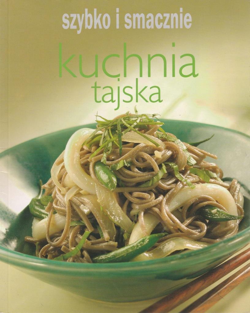 Kuchnia Tajska Szybko I Smacznie 7698508376 Oficjalne Archiwum Allegro