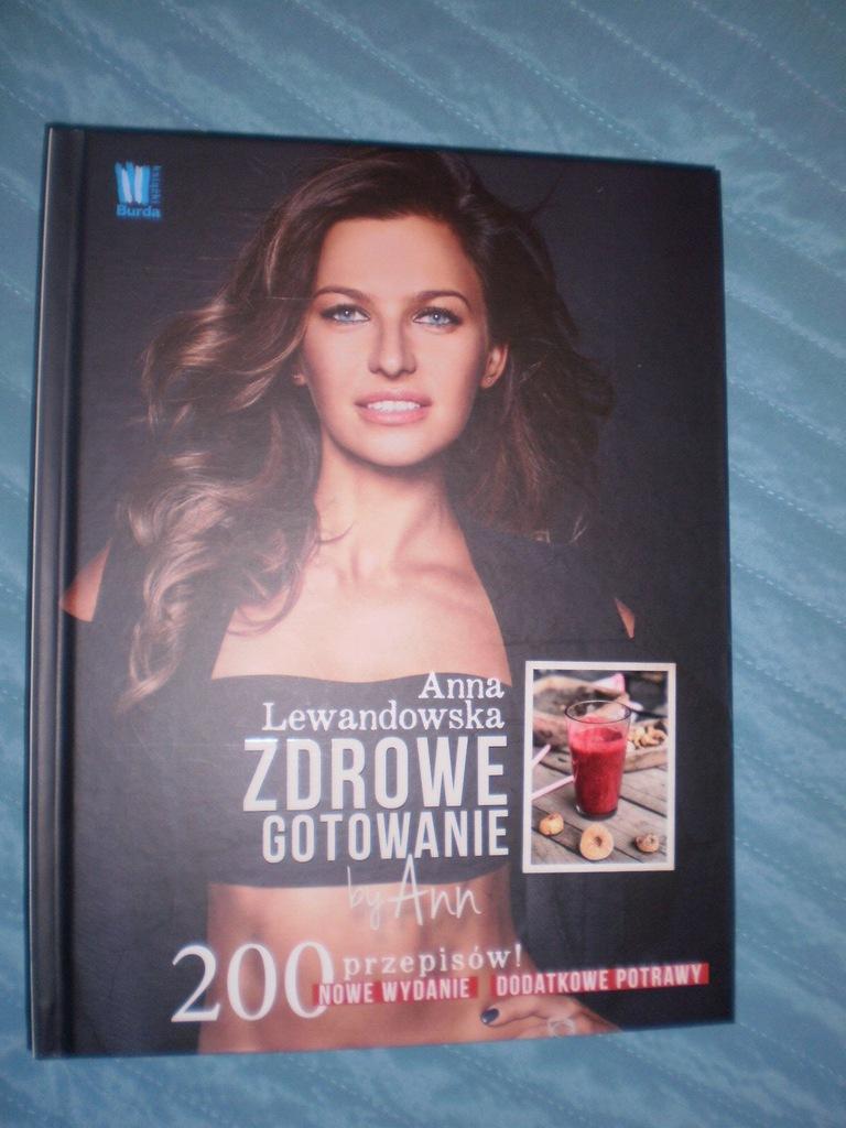 Anna Lewandowska Zdrowe Gotowanie By Ann 200 7075971938 Oficjalne Archiwum Allegro