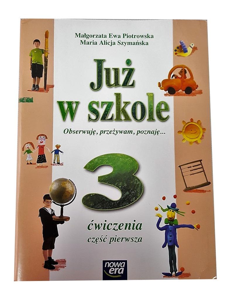Juz W Szkole 3 Cwiczenia Czesc 1 Nowa Era Kl 3 7139221738 Oficjalne Archiwum Allegro