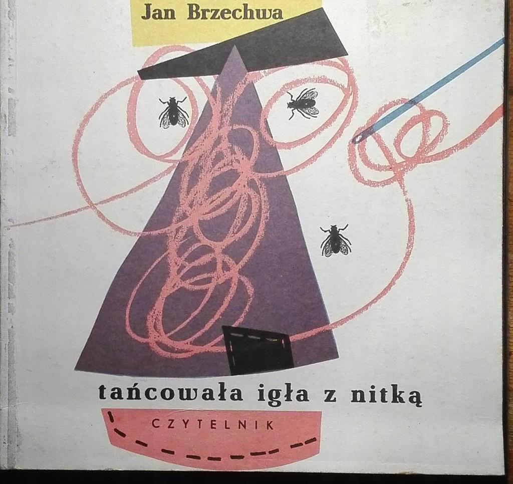 Jan Brzechwa Tańcowała Igła Z Nitką