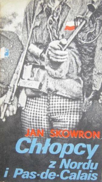 CHŁOPCY Z NORDU I PAS-DE-CALAIS JAN SKOWRON - 7779343523 - oficjalne  archiwum Allegro