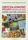 Obyczajowość polska początku XXI wieku Beata
