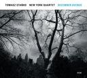 TOMASZ STAŃKO NY Qtr - December Avenue [CD]
