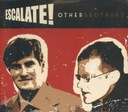 ESCALATE! other brothers (digipak CD)