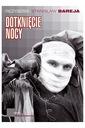 DOTKNIĘCIE NOCY [Stanisław Bareja] DVD