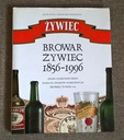 BROWAR ŻYWIEC 1856-1996