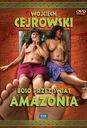 Boso przez świat. Amazonia. (DVD) Cejrowski