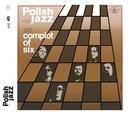 SPISEK SZEŚCIU Complot of Six Polish Jazz vol45 CD