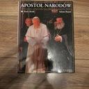 APOSTOŁ NARODÓW JUBILEUSZOWA PIELGRZYMKA A. BUJAK