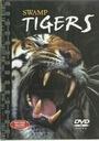 SWAMP TIGERS _________DVD!