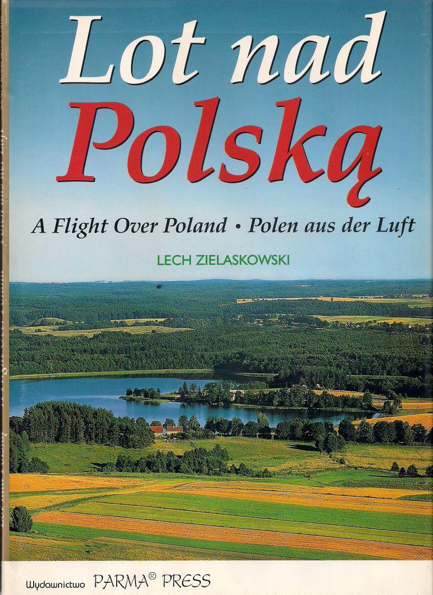 Znalezione obrazy dla zapytania Lech Zielaskowski Lot nad Polską