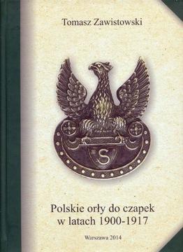 POLSKIE ORŁY DO CZAPEK 1900-17 Т. ЗАВИСТОВСКИЙ (82)  доставка товаров из Польши и Allegro на русском