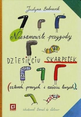 Niesamowite przygody dziesięciu skarpetek Justyna Bednarek