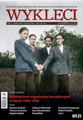 Żołnierze Wyklęci ежеквартальный журнал ОТЛУЧЕНЫ 4 /2016  !
