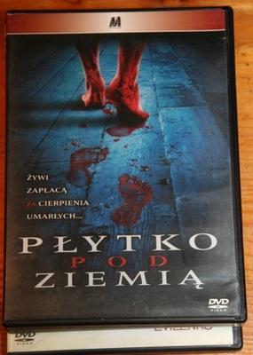 PŁYTKO POD ZIEMIĄ     DVD