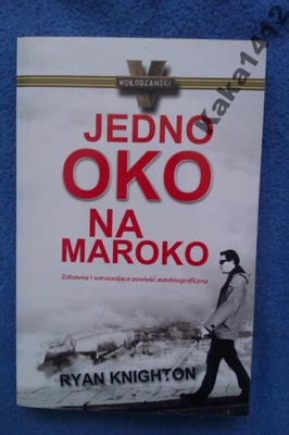 JEDNO OKO NA MAROKO    RYAN KNIGHTON