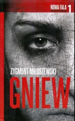 Gniew - Zygmunt Miłoszewski NOWA  SUPERCENA !!!