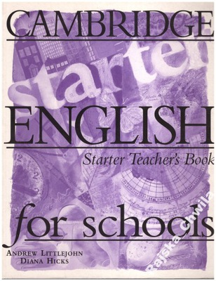 Cambridge English for Schools Starter Teacher's Bo