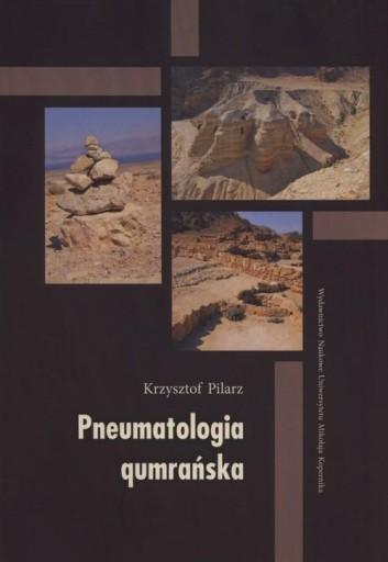 Pneumatologia qumrańska Pilarz Krzysztof
