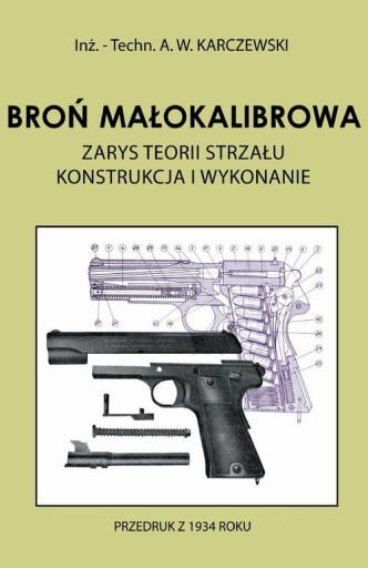 Broń małokalibrowa Zarys teorii strzału. Konstrukc