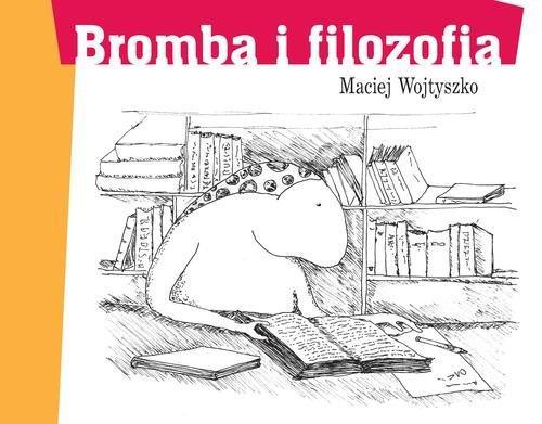 Bromba i filozofia Wojtyszko Maciej
