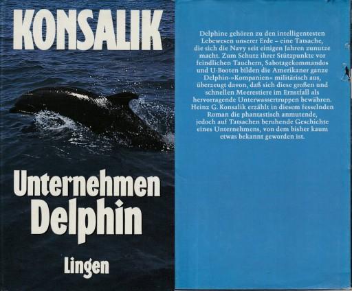 UNTERNEHMEN DELPHIN - Heinz G. Konsalik