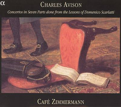 Charles Avison Concertos Cafe Zimmerman
