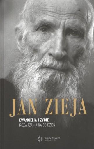 Ewangelia i życie Rozważania... ks. Jan Zieja KŚW