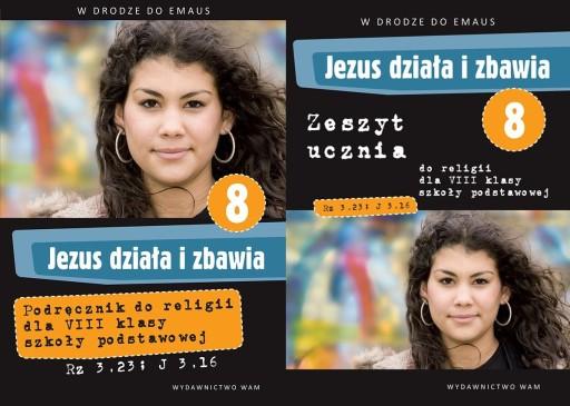 Jezus działa i zbawia kl. 8 KOMPLET podr + ćw WAM